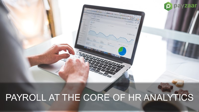 Payroll at the core of hr analytics