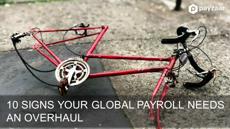 10 Signs your payroll needs an overhaul