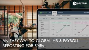 An Easy Way to Global HR & Payroll Reporting for SMBs