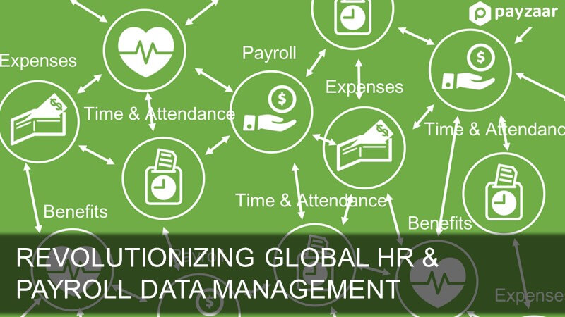 Revolutionizing Global HR and Payroll Data Management